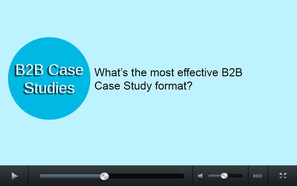 What's the most effective B2B case study format?